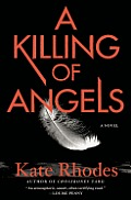 Alice Quentin #2: A Killing of Angels: A Thriller