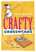 The New York Times Crafty Crosswords: 150 Easy to Hard Puzzles