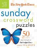 The New York Times Sunday Crossword Puzzles Volume 38: 50 Sunday Puzzles from the Pages of the New York Times Cover
