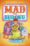 Will Shortz Presents Mad for Sudoku: 200 Challenging Puzzles (Will Shortz Presents...)
