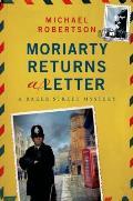 Baker Street Return of Moriarty A Mystery