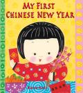 My First Holiday||||My First Chinese New Year||||My First Chinese New Year