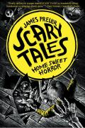 Scary Tales #01: Home Sweet Horror