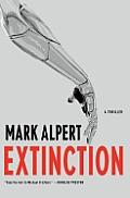 Extinction A Thriller