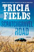 Scratchgravel Road A Mystery
