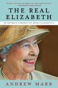 The Real Elizabeth: An Intimate Portrait of Queen Elizabeth II