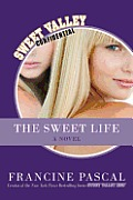 The Sweet Life: The Serial (Sweet Valley Confidential) Cover
