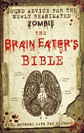The Brain Eater's Bible Cover