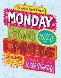 The New York Times Monday Crossword Puzzle Omnibus||||NYT Monday Crossword Puz