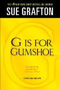 "Kinsey Millhone Alphabet Mysteries #7: ""G"" Is for Gumshoe"