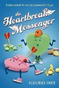 The Heartbreak Messenger