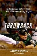 Throwback A Big League Catcher Tells How the Game Is Really Played