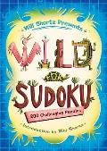 Will Shortz Presents Wild for Sudoku: 200 Challenging Puzzles