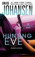 Hunting Eve (Eve Duncan Forensics Thrillers)
