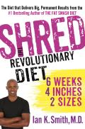Shred The Revolutionary Diet Six Weeks Four Inches Two Sizes