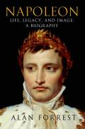 Napoleon: Life, Legacy, and Image: a Biography (12 Edition)