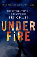 Under Fire: the Untold Story of the Attack in Benghazi (13 Edition)