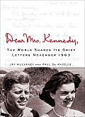 Dear Mrs Kennedy The World Shares Its Grief Letters November 1963