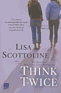 Think Twice (Reading Group Gold)