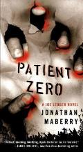Joe Ledger Novels #1: Patient Zero