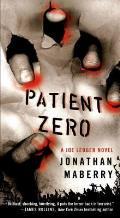 Patient Zero A Joe Ledger Novel