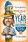 The New York Times Will Shortz Presents a Year of Crosswords: 365 Puzzles to Keep Your Sharp (New York Times Will Shortz Presents...)