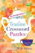 The New York Times Teatime Crosswords: 75 Light and Easy Puzzles