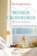 The New York Times Bedside Crosswords: 75 Easy Puzzles (New York Times Crossword Collections)