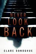 Mike Lockyer Novels #1: Never Look Back