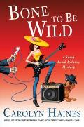 Sarah Booth Delaney Mysteries #15: Bone to Be Wild