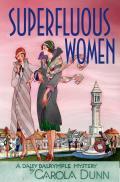 Daisy Dalrymple Mysteries #22: Superfluous Women