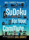 Will Shortz Presents Sudoku for Your Commute: 200 Challenging Puzzles (Will Shortz Presents...)
