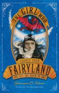 Fairyland #3: The Girl Who Soared Over Fairyland and Cut the Moon in Two
