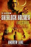 Sherlock Holmes: The Legend Begins #4: Fire Storm