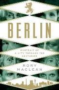 Berlin: Portrait of a City Through the Centuries (14 Edition)