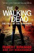 Walking Dead #4: The Walking Dead: The Fall of the Governor: Part Two