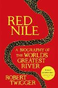 Red Nile A Biography of the...