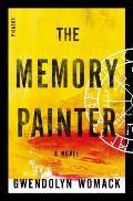 Memory Painter A Novel