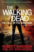 Walking Dead The Fall of the Governor Part Two