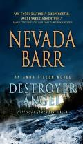 Anna Pigeon Mysteries #19: Destroyer Angel: An Anna Pigeon Novel