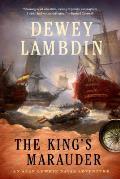 The King's Marauder: An Alan Lewrie Naval Adventure