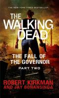 Walking Dead: The Governor #04: The Fall of the Governor: Part Two