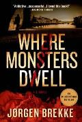Where Monsters Dwell (Odd Singsaker #1)