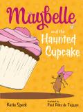 Maybelle and the Haunted Cupcake (Maybelle)