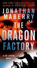Joe Ledger #2: The Dragon Factory