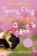 The New York Times Spring Fling Crosswords: 75 Easy Puzzles