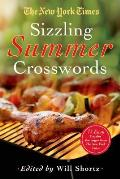 The New York Times Sizzling Summer Crosswords: 75 Easy to Hard Puzzles