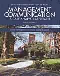 Management Communication: A Case-Analysis Approach: Second Custom Edition for Columbia College of Missouri