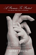 A Promise to Protect: The Abuse Survivor's Handbook