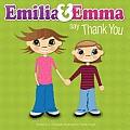 Emilia & Emma Say Thank You